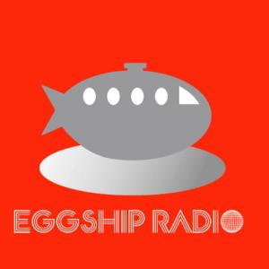 EGGSHIP RADIO